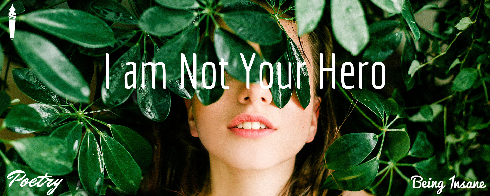 Not Your Hero – Poetry