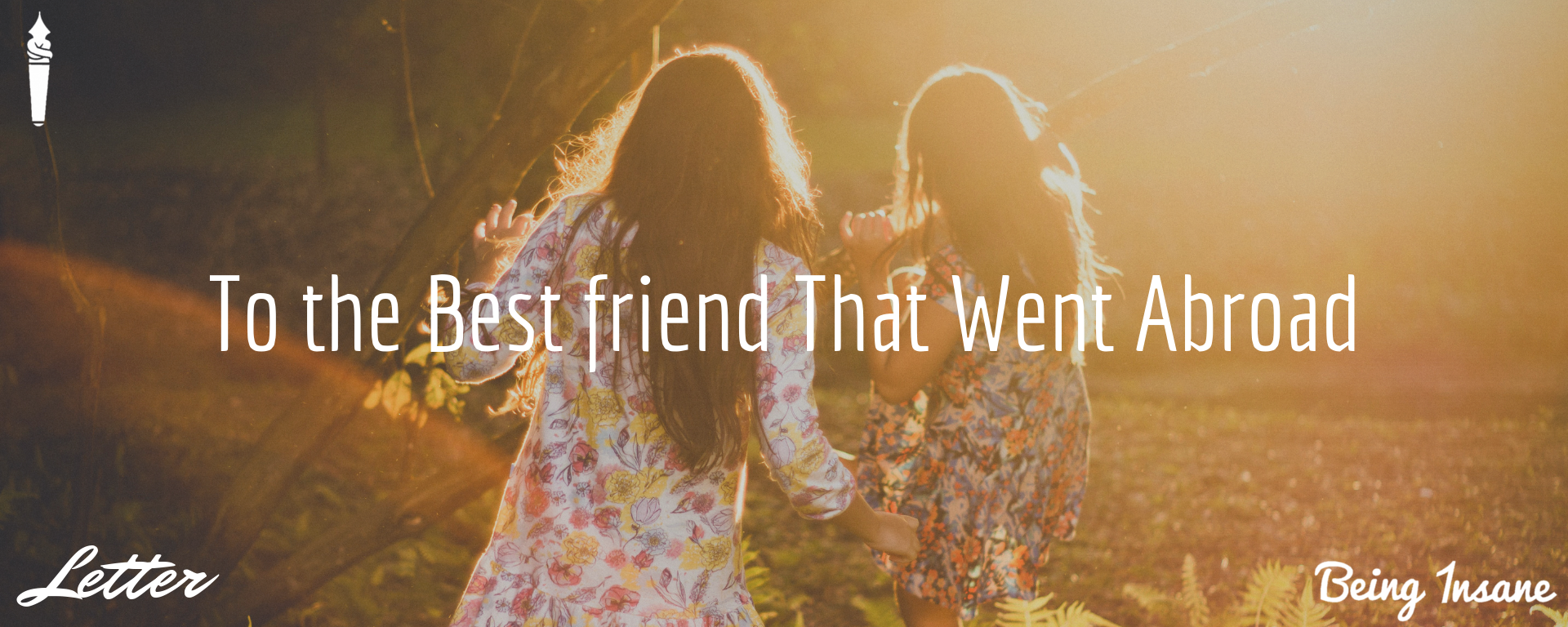 To the Bestfriend that went abroad – Nothing ever changed
